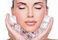 Ragam Perawatan dengan Es Batu, Buat Kulit Wajah Cantik Berkilau Secara Instan