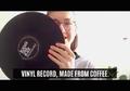 Ajaib! Ini  Vinyl Pertama yang Terbuat Dari Kopi dan Bisa Diminum