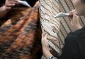 Penghargaan Untuk Para Pengrajin Batik, Pahlawan Budaya Indonesia