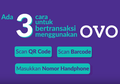 3 Cara Bayar Pakai OVO, Praktis dan Banyak Cash Backnya!