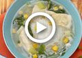 (Video) Resep Sup Tahu Bakso Sederhana, Teman Hangat Sejati di Musim Hujan