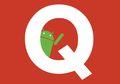 Bocor di Internet, Inilah Tampilan Android Q yang Sedang Dikembangkan
