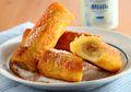 Resep Membuat Banana Roll French Toast, Sarapan Enak Bebas Repot
