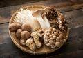 Mengandung Sedikit Kalori, Ini Manfaat Jamur untuk Kesehatan Tubuh