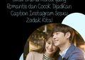 Judul Drama Korea yang Romantis dan Cocok Dijadikan Caption Instagram Sesuai Zodiak Kita!