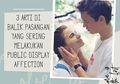 3 Arti di Balik Pasangan yang Sering Melakukan Public Display of Affection