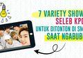 7 Variety Show Lucu Seleb Kpop Untuk Ditonton di Smartphone Saat Ngabuburit
