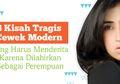 8 Kisah Tragis Cewek Modern yang Harus Menderita Karena Dilahirkan Sebagai Perempuan