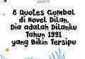 8 Quotes Gombal di Novel Dilan yang Bisa Bikin Kita Tersipu!