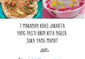 7 Makanan Khas Jakarta Ini Selalu Sukses Bikin Ngiler. Suka yang Mana?