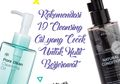 10 Rekomendasi Cleansing Oil yang Cocok untuk Kulit Berjerawat