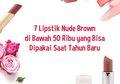7 Lipstik Nude Brown di Bawah 50 Ribu yang Bisa Dipakai Saat Tahun Baru