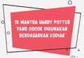 12 Mantra Harry Potter yang Cocok Digunakan Berdasarkan Zodiak