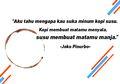 5 Puisi Tentang Kopi Dari Penyair Joko Pinurbo. Asik Untuk Caption Instagram!