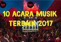 10 Festival Musik Terbaik di Indonesia Tahun 2017 #KaleidoskopHAI