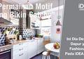 Cek Desain Dapur Fashionable pada Idea Edisi 172!