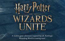 Niantic Siapkan Games 'Harry Potter: Wizards Unite' dengan Teknologi AR
