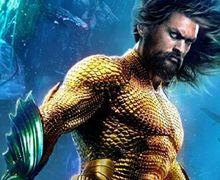 'Adegan Action Keren, Akting Bagus!' Ini Beberapa Review Pertama dari Film Aquaman