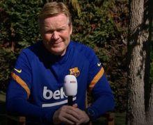 Bukan Lionel Messi, Ronald Koeman Bersyukur  Barcelona Punya Sosok Ini