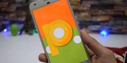 Muncul Bocoran Keistimewaan Android P yang Siap Ungguli Oreo 8.0
