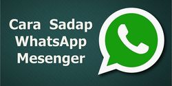 Begini Cara Menyadap WhatsApp Pasangan, Selamat Tinggal Pelakor !