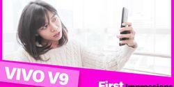 VIDEO - Ini Kata Wanita Tentang Vivo V9, Kamu Juga Suka Nggak?