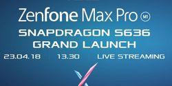 Cara Nonton Live Streaming Peluncuran Asus Zenfone Max Pro M1