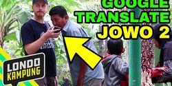 Ini Dua Bahasa Lokal Indonesia yang Didukung Google Translate, Bangga !