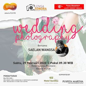 [Workshop] Lensa Sonora: Wedding Photography with Saelan Wangsa