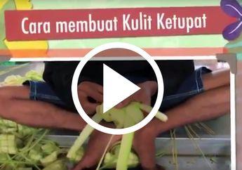 [VIDEO] Yuk, Belajar Cara Membuat Kulit Ketupat dari Video Ini, Mudah!
