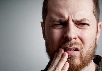 3 Cara Sederhana Buat Mengatasi Sakit Gigi