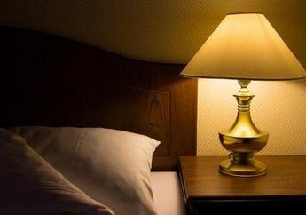 Cara Menata Lampu Tidur Ini, Bisa Bikin Kualitas Tidur Kita Meningkat, Loh!