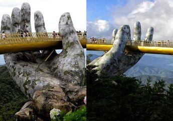 (Foto) Melihat Keindahan Jembatan Emas Dengan Tangan Dewa di Vietnam yang Viral di Media Sosial