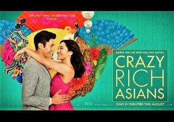 Film 'Crazy Rich Asians' Dapat Review Bagus, Angin Segar Bagi Pecinta Genre Komedi Romantis