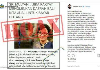 Disebut akan Menjual Pulau Bali untuk Bayar Utang Negara, Sri Mulyani: Hoax!