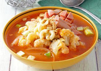 Semangkuk Sup Makaroni Sosis Kembang Kol Pasti Bikin Tubuh Rileks Malam Ini