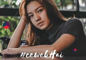 #CewekHai is Back!