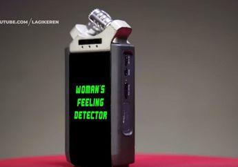 Kocak! Ada Alat Khayalan untuk Mendeteksi Perasaan Perempuan yang Katanya Sulit Dimengerti Lo