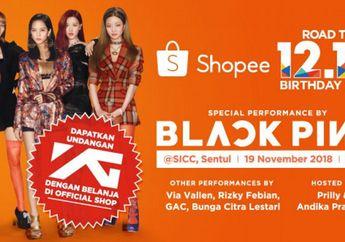 Shopee Resmi Boyong BLACKPINK ke Indonesia, Meriahkan Ultah Ke-3
