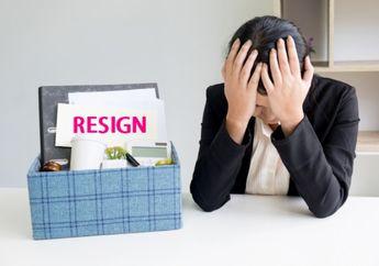 Kenali 5 Tanda Kamu Harus Segera Resign dari Kantor Tanpa Ditunda!