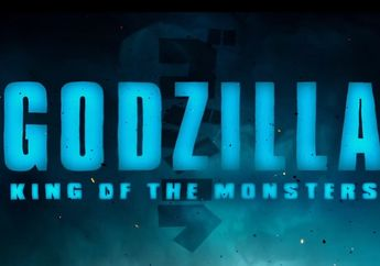 Trailer Terbaru Godzilla: King of the Monsters Pamerin Para Kaiju Raksasa!