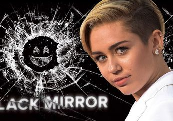 Miley Cyrus Dikabarkan Bakal Muncul di Serial Black Mirror Season 5