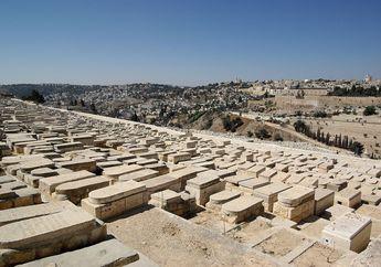 Menguras Rp200 Juta Demi Sepetak Tanah Kubur, Begini Tradisi Unik Pemakaman di Israel