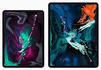 iPad Pro 2018 Resmi Dijual di Indonesia, Intip Harganya!