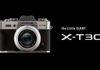 Fujifilm Resmi Luncurkan Kamera Mirrorless X-T30, Fitur dan Harganya?