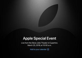Prediksi Pengumuman Penting di Apple Event 'It's Show Time' 25 Maret 2019