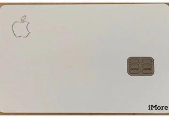 Sudah Lakukan 3 Kali Uji Coba, Bentuk Fisik Apple Card Bocor
