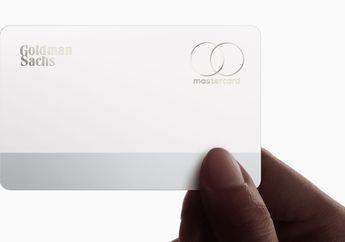 Ternyata, Goldman Sachs Habiskan Rp 5 Juta untuk Setiap Apple Card