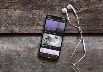 Kupas Tuntas YouTube Premium dan YouTube Music, Layak Dicoba?