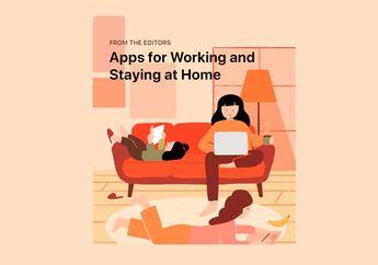Apple Bagikan Rekomendasi Aplikasi Untuk Melakukan Kegiatan dari Rumah
